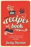 Jacky Durand - The Little French Recipe Book.
