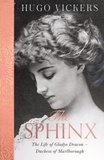 Hugo Vickers - The Sphinx - The Life of Gladys Deacon – Duchess of Marlborough.