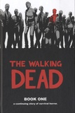 Robert Kirkman - Walking Dead  : Book 1.