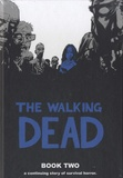 Robert Kirkman - Walking Dead  : Book 2.