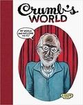 Robert Crumb et Robert Storr - Crumb's World.