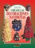 Caterina Schiavon et Massimo Forchino - Crear las decoraciones navideñas.