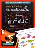 Claire Chabot et Rachel Pilon - Chiffres et maths - 120 activités + 1 ardoise effaçable.