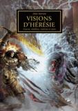 Alan Merrett - The Horus Heresy  : Visions d'Hérésie - Images iconiques de trahison et de guerre.