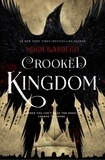Leigh Bardugo - Crooked Kingdom - A Sequel to Six of Crows.