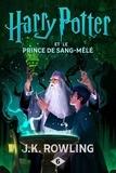 J.K. Rowling - Harry Potter Tome 6 : Harry Potter et le Prince de Sang-Mêlé.
