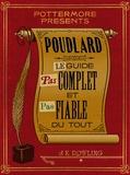 J-K Rowling - Poudlard Le Guide Pas complet et Pas fiable du tout.