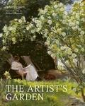 Jackie Bennett et Richard Hanson - The artist's garden - How gardens inspired our greatest painters.