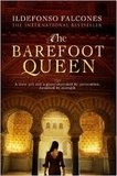 Ildefonso Falcones - The Barefoot Queen.