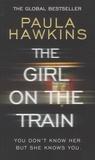 Paula Hawkins - The Girl on the Train.