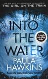 Paula Hawkins - Into the water.
