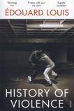 Edouard Louis - History of Violence.