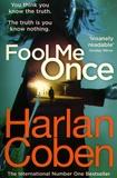 Harlan Coben - Fool Me Once.