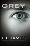 Grey / E. L. James | James, E. L.