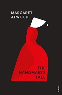 Margaret Atwood - The Handmaid's Tale.