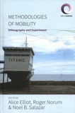 Alice Elliot et Roger Norum - Methodologies of Mobility - Ethnography and Experiment.