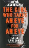 David Lagercrantz - Millennium  : The Girl Who Takes an Eye for an Eye.