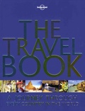 Carolyn Bain et Joe Bindloss - The Travel Book - A Journey Through Every Country in the World.