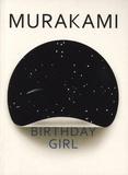 Haruki Murakami - Birthday Girl.