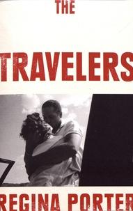 Regina Porter - The Travelers.