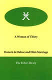 Honoré de Balzac - A Woman of Thirty.