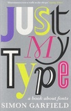 Simon Garfield - Just My Type.