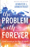 Jennifer L. Armentrout - The Problem with Forever.