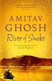 Amitav Ghosh - River of Smoke.