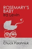 Ira Levin - Rosemary's Baby - Introduction by Chuck Palanhiuk.