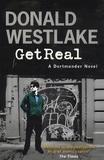 Donald Westlake - Get Real - A Dortmunder Novel.