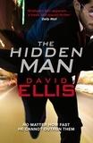 David Ellis - The Hidden Man.