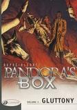 Steven Dupré et  Alcante - Pandora's Box Tome 3 : Gluttony.