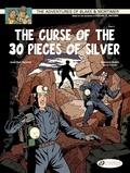 Antoine Aubin et Jean Van Hamme - Blake & Mortimer Tome 14 : The Curse of the 30 Pieces of Silver - Part 2.