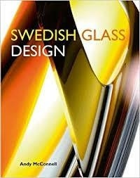 Andy McConnell - Swedish Glass Design.