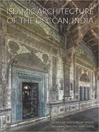 Antique collector's club - Islamic Architecture Of The Deccan India 14th to 18th Centuries.