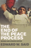 Edward-W Said - The End of the Peace Process. - Oslo and After.