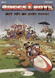 Poupard et  BeKa - The Rugger Boys Tome 1 : Why are we here again?.