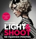Chris Gatcum - Light & Shoot 50 Fashion Photos.