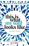 Sharon Jones - This is what my soul looks like.