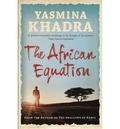Yasmina Khadra - The African Equation.
