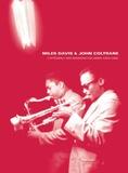 Sony Music - Miles Davis & John Coltrane - L'intégrale des enregistrements Columbia 1955-1961. 6 CD audio