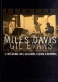 Miles Davis et Gil Evans - Miles Davis & Gil Evans - L'intégrale des sessions Studio Columbia. 6 CD audio