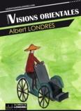 Albert Londres - Visions orientales.