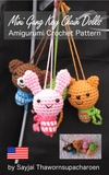 Sayjai Thawornsupacharoen - Mini Gang Key Chain Dolls Amigurumi Crochet Pattern.