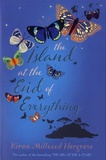 Kiran Millwood Hargrave - The Island at the End of Everything.