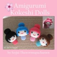 Sayjai Thawornsupacharoen - Amigurumi Kokeshi Dolls.