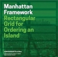 Joan Busquets - Redesigning gridded cities : Manhattan framework.