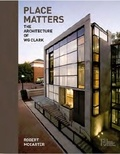 Collectif - Place Matters : The Architecture of WG Clark.