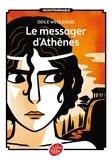Odile Weulersse - Le messager d'Athènes.
