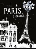 Paris s'envole / Hélène Druvert | Druvert, Hélène. Auteur